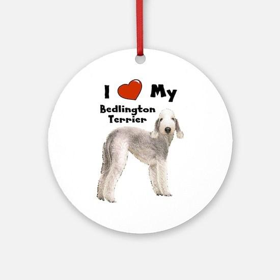 I Love My Bedlington Terrier Ornament (Round)