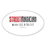 Wanna See a Trick? Oval Sticker (10 pk)