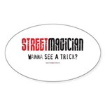 Wanna See a Trick? Oval Sticker (50 pk)