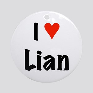 I love Lian Ornament (Round)
