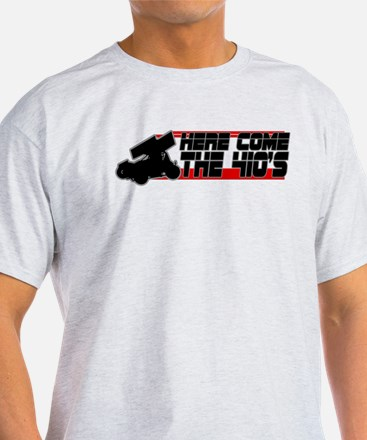 Here Come the 410's T-Shirt