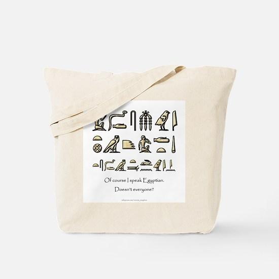 I Speak Egyptian Tote Bag
