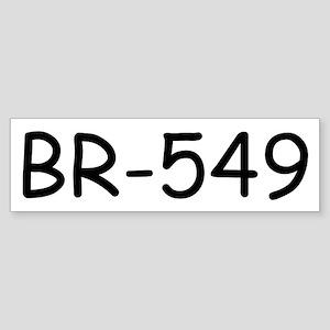BR-549 Bumper Sticker