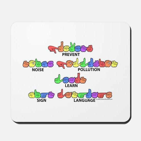 Prevent Noise Pollution CC Mousepad