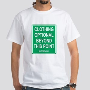 clothing Optional funny sign White T-Shirt
