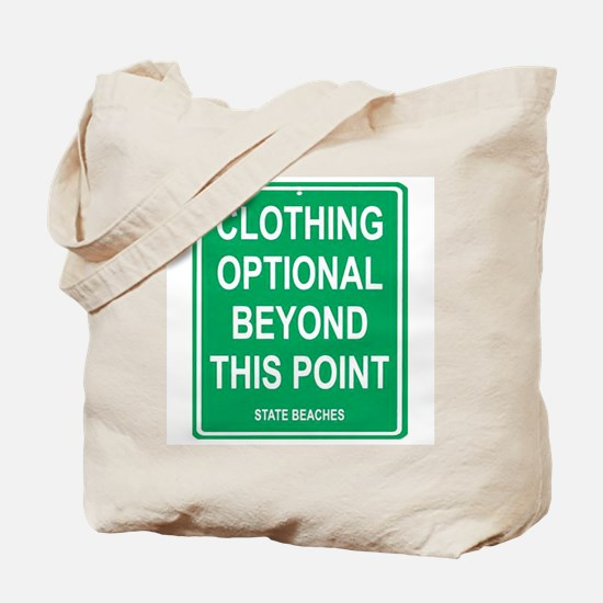 clothing Optional funny sign Tote Bag