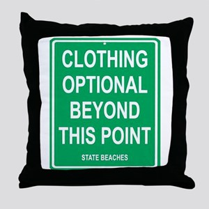 clothing Optional funny sign Throw Pillow