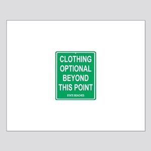clothing Optional funny sign Small Poster
