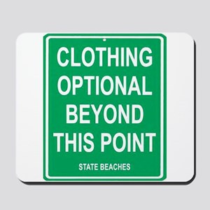 clothing Optional funny sign Mousepad