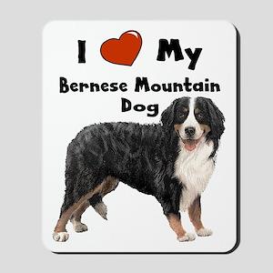 I Love My Bernese Mtn Dog Mousepad