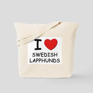 I love SWEDISH LAPPHUNDS Tote Bag
