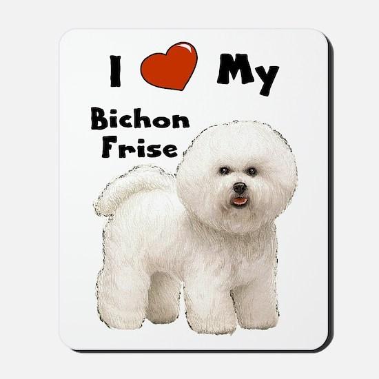 I Love My Bichon Frise Mousepad