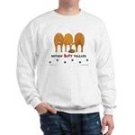 Nothin' Butt Tollers Sweatshirt