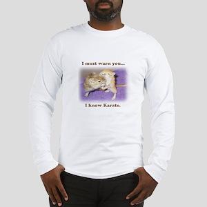I know karate Long Sleeve T-Shirt