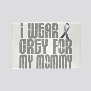 I Wear Grey For My Mommy 16 Rectangle Magnet