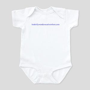imahollywoodexecutivewhore Infant Bodysuit