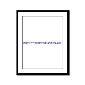 imahollywoodexecutivewhore Framed Panel Print