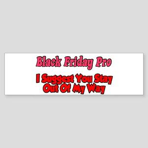 Black Friday Pro Bumper Sticker