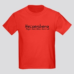 Heisenberg Might Have Been... Kids Dark T-Shirt