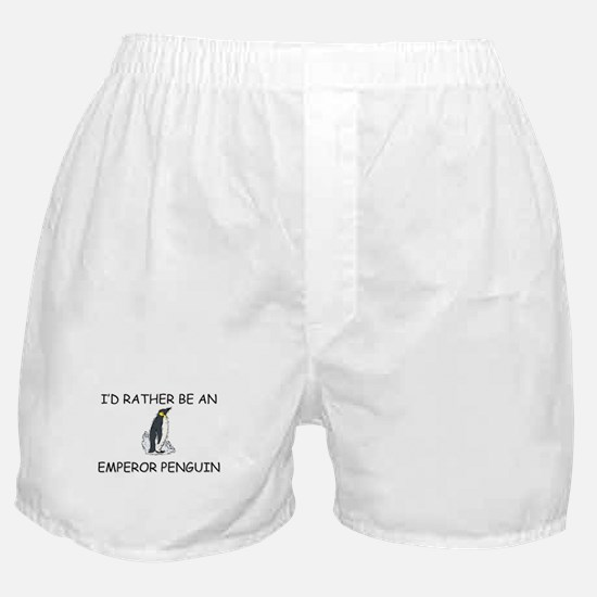 I'd Rather Be An Emperor Penguin Boxer Shorts