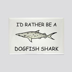 I'd Rather Be A Dogfish Shark Rectangle Magnet