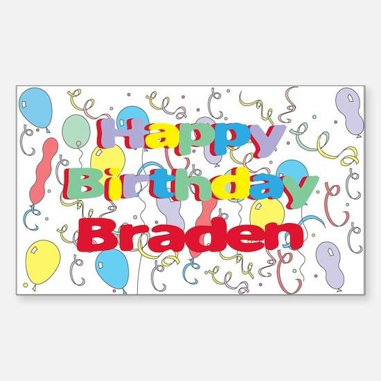 Happy Birthday Braden Rectangle Decal