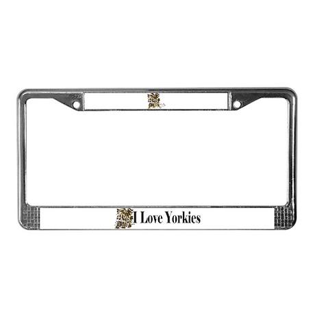 I Love Yorkies! License Plate Frame