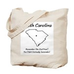 Funny South Carolina Motto Tote Bag