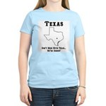 Funny Texas Motto Women's Pink T-Shirt