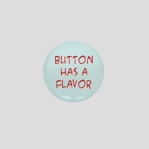 Has a Flavor Mini Button