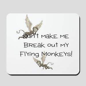 Don't make me break out my fl Mousepad