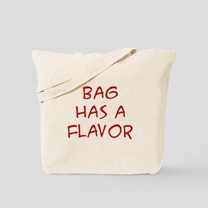 Has a Flavor Tote Bag