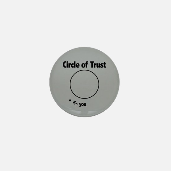 Circle of Trust Mini Button