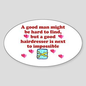 Good Hairdresser Hard To Find Oval Sticker