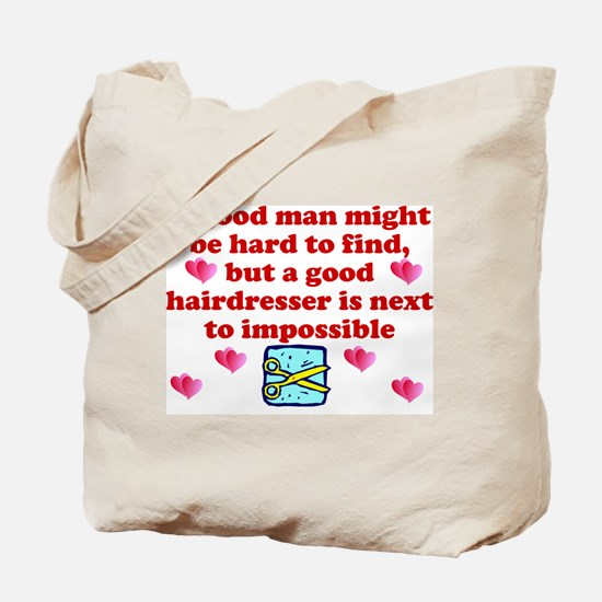 Good Hairdresser Hard To Find Tote Bag