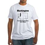 Funny Washington Motto Fitted T-Shirt