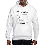 Funny Washington Motto Hooded Sweatshirt