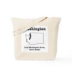 Funny Washington Motto Tote Bag