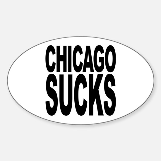 Chicago Sucks Oval Decal
