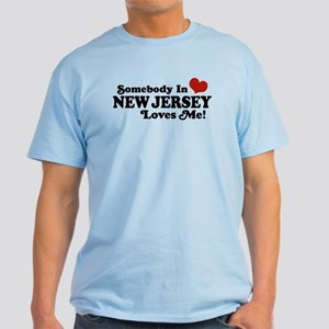 Somebody in New Jersey Loves Me Light T-Shirt