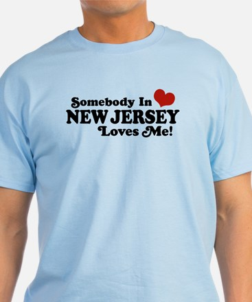 Somebody in New Jersey Loves Me T-Shirt