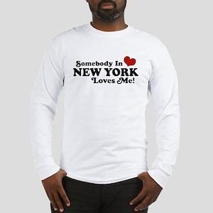 Somebody in New York Loves Me Long Sleeve T-Shirt