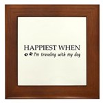 Happiest when traveling with my dog. Framed Tile