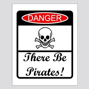 Danger - There be pirates Small Poster