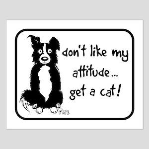 Border Collie Attitude Small Poster