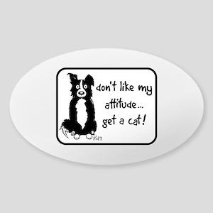 Border Collie Attitude Oval Sticker