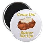 "Butter Me Up! 2.25"" Magnet (10 pack)"