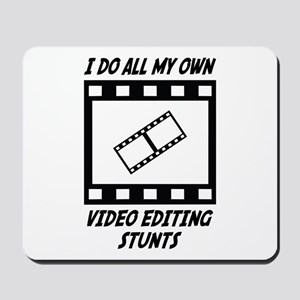 Video Editing Stunts Mousepad