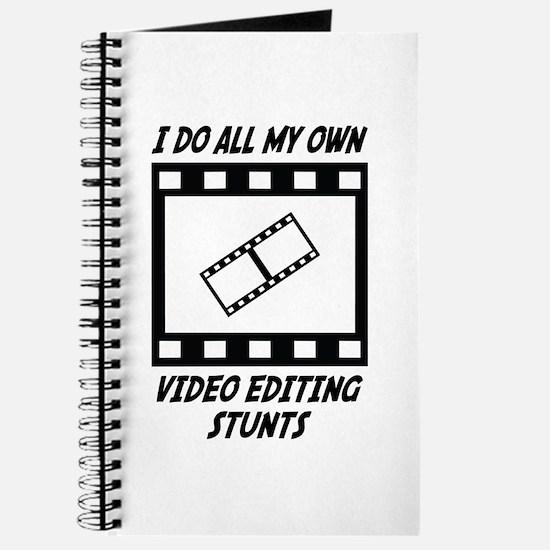 Video Editing Stunts Journal