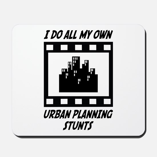 Urban Planning Stunts Mousepad